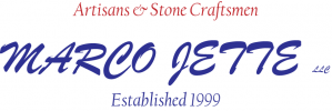 Artisans & Stone Craftsmen MARCO JETTE LLC Established 1999